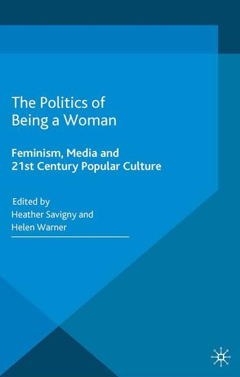 The Politics of Being a Woman PDF
