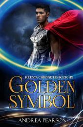 Golden Symbol: Kilenya Chronicles, #6