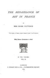 The Renaissance of Art in France: Volume 2