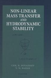 Non-Linear Mass Transfer and Hydrodynamic Stability