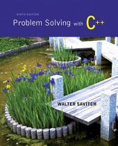 Problem Solving with C++: Edition 9
