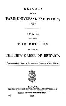 Reports on the Paris universal exhibition  1867  Vol 2 6  and  Index to vol 2 5 PDF