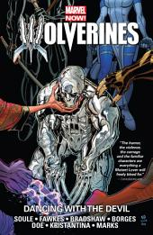 Wolverines Vol. 1: Dancing With The Devil