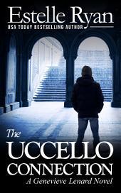 The Uccello Connection (Book 10): A Genevieve Lenard novel