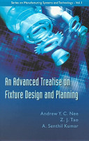 An Advanced Treatise on Fixture Design and Planning PDF