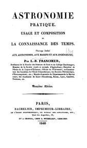 Astronomie pratique: Usage et composition de la connaissance des temps