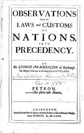 The Science of Herauldry, Treated as a Part of the Civil Law, and Law of Nations: Wherein Reasons are Given for Its Principles, and Etymologies for Its Harder Terms