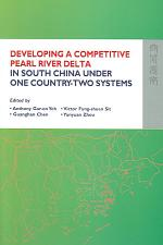 Developing a Competitive Pearl River Delta in South China Under One Country-two Systems