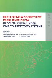 Developing a Competitive Pearl River Delta in South China Under One Country two Systems PDF