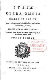 Opera Omnia, Graece Et Latine: Volume 1