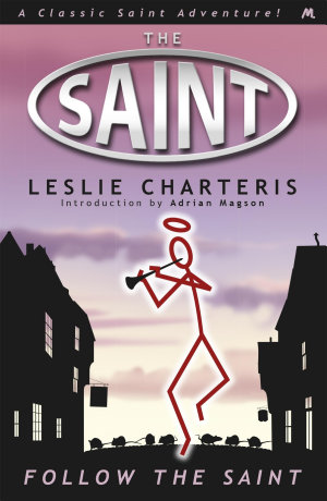 Follow the Saint