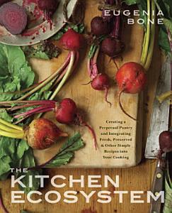The Kitchen Ecosystem Book