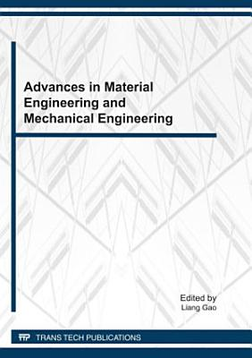 Advances in Material Engineering and Mechanical Engineering PDF