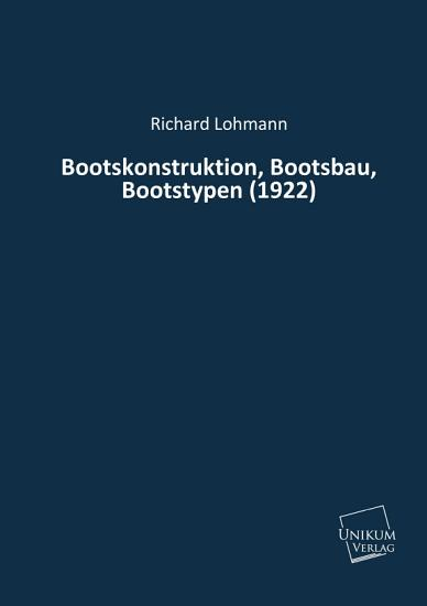 Bootskonstruktion  Bootsbau  Bootstypen  1922  PDF