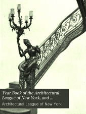Year Book of the Architectural League of New York, and Catalogue of the ... Annual Exhibition: Volume 19