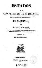 Estados de la Confederación Jermánica: continuación de la historia jeneral de Alemania