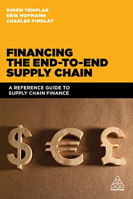 Financing the End to end Supply Chain PDF