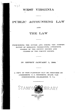 Public Accounting Law and the Law Prescribing the Duties and Fixing the Compensation of Sheriffs  Prosecuting Attorneys  Clerks of the County Courts and Clerks of the Circuit Courts PDF