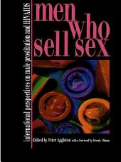 Men Who Sell Sex: International Perspectives on Male Prostitution and HIV/AIDS