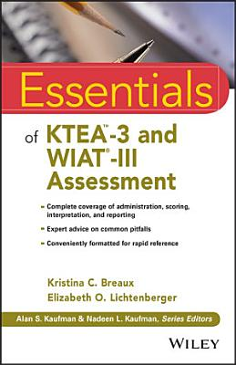 Essentials of KTEA 3 and WIAT III Assessment PDF