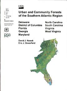 Urban and Community Forests of the Southern Atlantic Region PDF