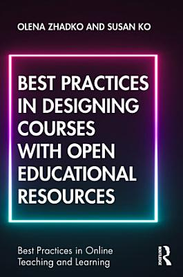 Best Practices in Designing Courses with Open Educational Resources