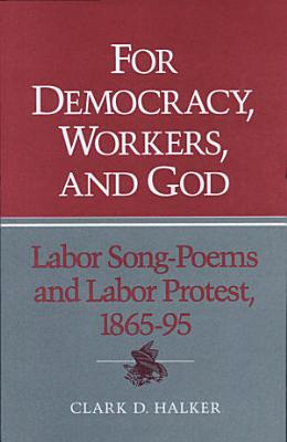 For Democracy  Workers  and God