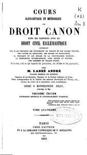 Cours alphabétique et méthodique de droit canon dans les rapports avec le droit Eclesiástique: H-M (1860. 544 p.)