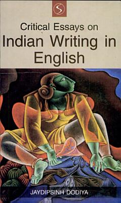 Critical Essays on Indian Writing in English PDF