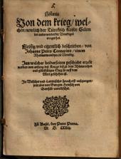 Historia Von dem krieg, welchen newlich der Türckisch Keiser Selim der ander wieder die Venediger erreget hat