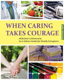 When Caring Takes Courage   Alzheimer S Dementia PDF