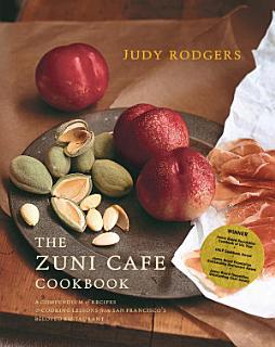 The Zuni Cafe Cookbook Book