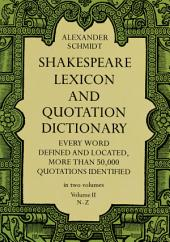 Shakespeare Lexicon and Quotation Dictionary: Volume 2