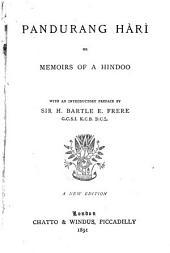 Pandurang Hàrì, Or, Memoirs of a Hindoo [a Novel]