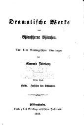Dramatische Werke: Aus dem Norwegischen übertragen, Teile 1-3