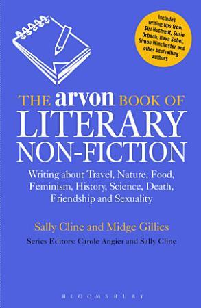 The Arvon Book of Literary Non Fiction PDF