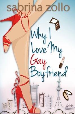 Why I Love My Gay Boyfriend PDF