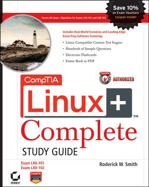 CompTIA Linux  Complete Study Guide Authorized Courseware PDF