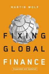 Fixing Global Finance: Edition 2