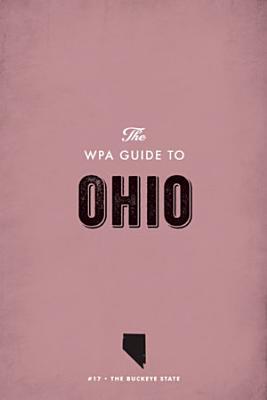 The WPA Guide to Ohio PDF
