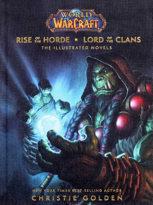 World of Warcraft  Rise of the Horde   Lord of the Clans