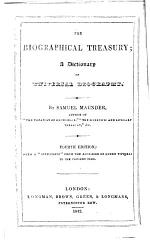 The Biographical Treasury ... Third edition, with a