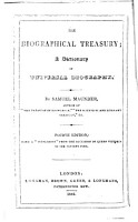 The Biographical Treasury     Third edition  with a  Supplement  from the Accession of Queen Victoria to the present time PDF