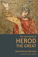 The Many Faces of Herod the Great PDF