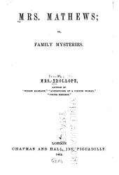 Mrs. Mathews, Or, Family Mysteries