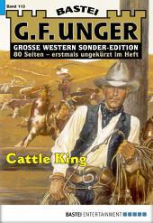 G. F. Unger Sonder-Edition - Folge 113: Cattle King