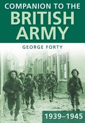 Companion to the British Army 1939—45