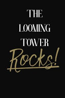 The Looming Tower Rocks!