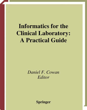Informatics for the Clinical Laboratory