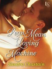 Lean Mean Loving Machine: A Loveswept Classic Romance